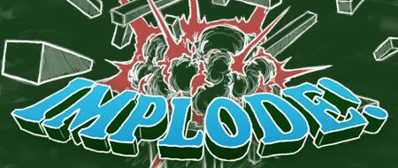 Photo of Implode!