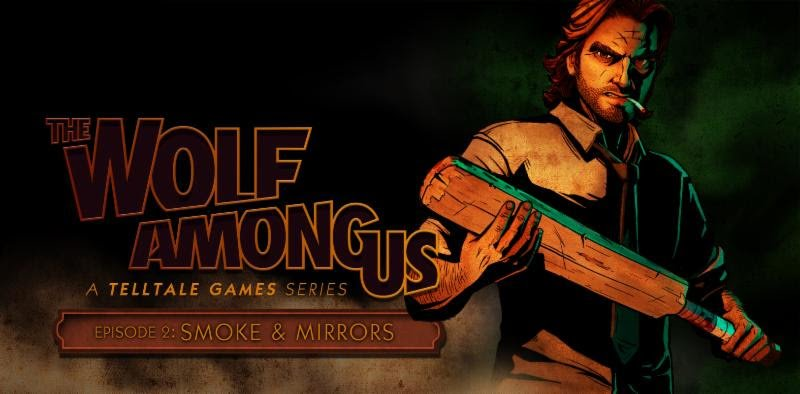 Photo of The Wolf Among Us: Episode 2 – Smoke and Mirrors Review
