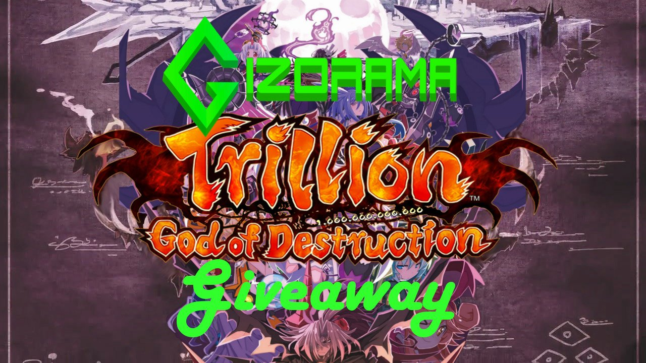 Photo of GIZORAMA Giveaway: Trillion: God of Destruction