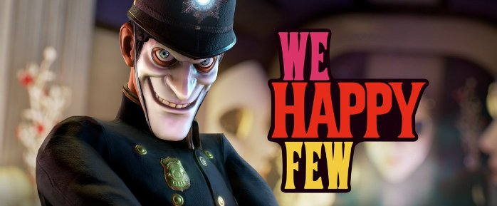 Photo of If Mechanics Annoy, Take a Joy – We Happy Few Preview