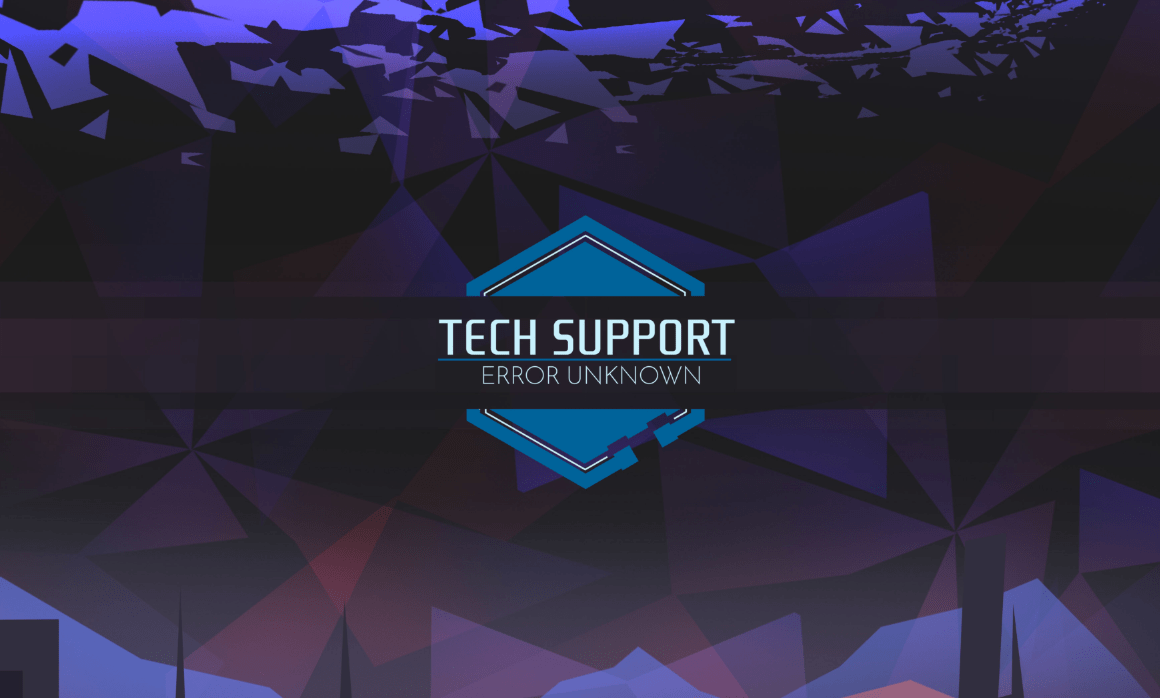 Photo of Tech Support: Error Unknown Releasing February 27th